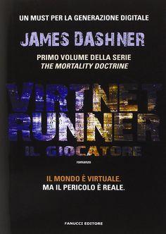 Words of books: Recensione | VirtNet Runner. Il giocatore di James...