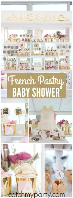 Alexandra B's Baby Shower / French Patisserie Baby Shower for Alessia - French Patisserie Baby Shower at Catch My Party Baby Shower Menu, Baby Shower Items, Shower Party, Baby Shower Cakes, Baby Shower Parties, Baby Boy Shower, Baby Showers, French Patisserie, Sparkle Party