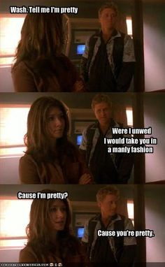 #Firefly - Just watched this last night for the first time! If you know the show, this is a very funny line.