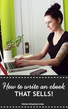 How to write an ebook that sells without giving yourself a giant headache #blogging #smallbusiness