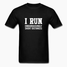 #djbdesign #shirt #tshirt #tee #design #clothing #apparel #running #saying #quote #marathon #triathlon #team #run #fitness #funny #training #workout #exercise #cardio #race #runner