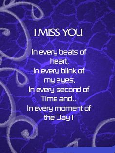 I Miss you all the time Nidhi Love Missing Quotes, Missing My Son, I Miss You Quotes, Love Yourself Quotes, Me Quotes, Quotes Images, Missing Someone Who Passed Away, Qoutes, Love Of My Life
