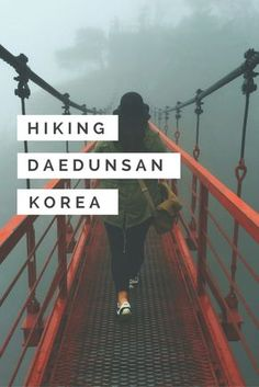 Another entry in our hiking in Korea experiences. Here we have the beautiful Daedunsan, famous for both its 81 meter high suspension bridge. via @thshegoesagain
