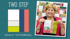 "Make a ""Two Step"" Quilt with Jenny!"