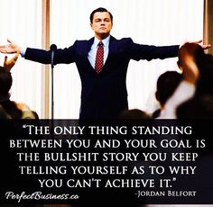 Wolf of Wall Street life lessons.