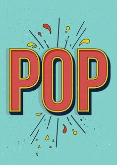 """""""Pop"""" illustrated, hand lettering, custom typography, shadow, inline / typography & lettering"""