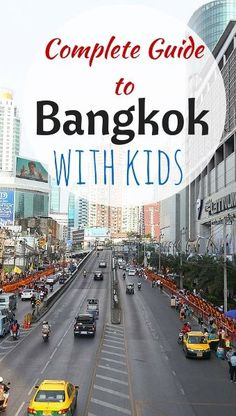 The complete Guide to Bangkok with kids, including the 13 best things to do in Bangkok with kids, best hotels in Bangkok, what to eat, how to get around, etc http://www.wheressharon.com/asia-with-kids/guide-top-13-things-to-do-in-bangkok-with-kids/