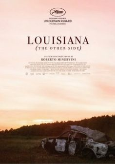 Louisiana - The Other Side di Roberto Minervini documentario, Italia/Francia (2015)