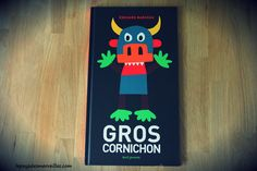 Gros cornichon - Edouard Manceau - Seuil jeunesse - livre monstre