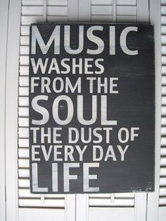 Music Washes From The Soul The Dust Of Every Day by wordwillow, $47.00