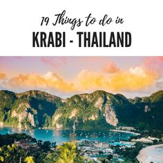 19 Things to do in Krabi - Thailand - Krabi is a province on Southern Thailand's West coast, known for it's beaches and islands, as well as lush jungles. The town of Krabi is the hub of the province and the launching point for many excursions into the nearby jungles and islands.