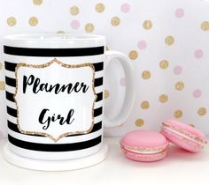 """""""Planner Girl"""" mug - perfect for planner girls :-)Do you have a pretty planner that you love using to organise your day and workload? Maybe you even have two or three or more! This mug is perfect for those who love planners - ranging from the smaller personal planners to the A5 and even bigger planners.I've captured this statement within a faux gold glitter styled border and modern monochrome stripes. All these great details make this the perfect mug for entrepreneurial types and..."""