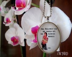 #pendant #cameo #incipit #mrsdalloway #virginiawoolf #literaryquotes #englishliterature