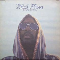 Isaac Hayes - Black Moses Fold-Out Sleeve, Dynaflex, Vinyl) Rap, Round Sunglasses, Sunglasses Women, Isaac Hayes, Daryl, Signature, Pop Music, Memphis, Album Covers