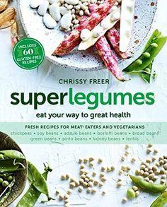 super legumes - Chrissy Freer