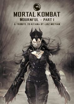 """The cover from """"Mournful - part 1"""". My fan art comic book experiment using the characters of Mk universe: DOWNLOAD THE COMIC AT: http://luizmictian.deviantart.com/art/MK-Mournful-Part1-A-Tribute-to-Kitana-linkBELOW-587336249"""