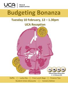 Join us next Tuesday in UCA Cantebrury Reception for money advice, lucky dip, raffle and lots more!