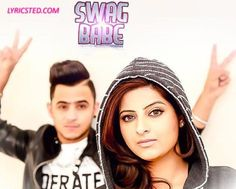 Mehak Malhotra's Hindi Single - Swag Babe lyrics from Punjabi Songs #punjabi  http://www.lyricsted.com/swag-babe-hindi-song-lyrics-mehak/