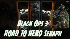 Black Ops 3 ROAD TO HERO (SERAPH)
