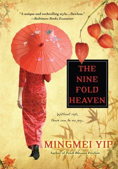 Nine Fold Heaven by Mingmei Yip Virtual Tour - Beginning to coordinate this virtual tour for July 2013 and looking for blog tour hosts.