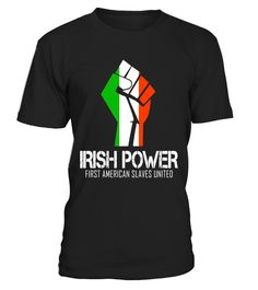 "# Irish power American slaves united - Cool saying T-shirt - Limited Edition .  Special Offer, not available in shops      Comes in a variety of styles and colours      Buy yours now before it is too late!      Secured payment via Visa / Mastercard / Amex / PayPal      How to place an order            Choose the model from the drop-down menu      Click on ""Buy it now""      Choose the size and the quantity      Add your delivery address and bank details      And that's it!      Tags: irish…"