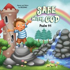 A Psalm about God's protection.  An easy-to-understand translation of Psalm 91 for young readers, alongside the original passage, accompanied by colorful illustrations.   PDF format.  &…