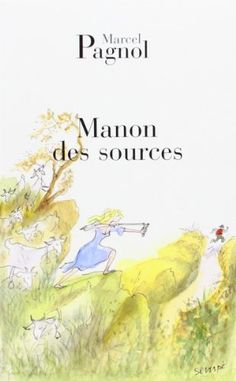 Manon des Sources—The second half of Jean de Florette. Occurs a few years later. The ending is will make you fall off your chair...