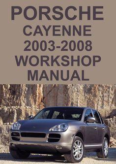 Porsche cayenne workshop manual