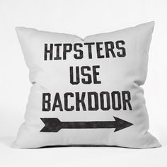 Leeana Benson Hipsters Use Back Door Throw Pillow | DENY Designs Home Accessories
