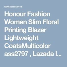 Honour Fashion Women Slim Floral Printing Blazer Lightweight CoatsMulticolor ass2797 , Lazada Indonesia