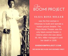 Eliza Ross Miller first woman and black woman to own motion picture theater. #History #BlackWomen #Entrepreneuship #Business #BabyBoomers #Inspiration