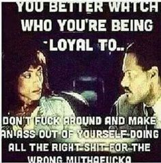 .Watch yourself. #ImNotWithIt