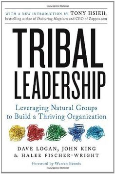 Tribal Leadership by Dave Logan. $10.08. 321 pages. Publisher: HarperCollins e-books; 1 edition (October 13, 2009)