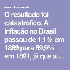 O resultado foi catastrófico. A inflação no Brasil passou de 1,1% em 1889 para 89,9% em 1891, já que a emissão de moeda não foi acompanhada do fortalecimento de seu lastro, uma quantidade em ouro que sustentasse essa emissão, de acordo com as diretrizes econômicas financeiras do capitalismo naquele momento. A especulação na Bolsa também cresceu, gerando posteriormente uma série de falências. Essa crise econômica ficou conhecida como Encilhamento, devido ao fato da palavra se referir ao local…