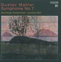 Mahler: Symphony No. 7 in E minor
