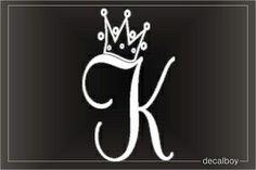 Crown Letter K Initial Car Window Decal Letter K Tattoo, Letter Art, Letter Logo, Letters, Vinyl Lettering, Lettering Design, Logo Design, Alphabet Wallpaper, K Wallpaper