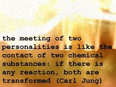 Both are transformed . ~Carl Jung. Transformed forever, and better person...  the woman in me emerged, and became a butterfly