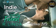 Ogitchida Kwe's Book Blog : Release Blitz for Indie and the Brother's Best Fri...