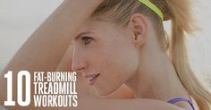 Burn More Fat on the Treadmill The new workout that will leave you feeling strong, lean and crazy-fit.