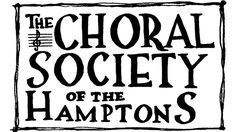 Choral Society Of The Hamptons Holding Auditions For Spring Concert | The Arts | Live Music View