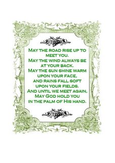 may the road rise up to meet you... (printable)