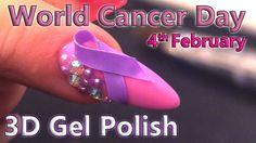 World Cancer Day - 3D Gel Polish Nail Art Design - 4th February 2017 - T...