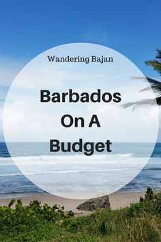 Barbados on a Budget — Wandering Bajans Accommodation, transport and activities, how to visit Barbados on a Budget Trip To Barbados, Visit Barbados, Barbados Wedding, Barbados Beaches, Barbados Travel, Barbados Honeymoon, Beach Travel, Beach Honeymoon Destinations, Caribbean Vacations