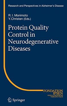 From neuron to brain fifth edition 9780878936090 john g nicholls protein quality control in neurodegenerative diseases research and perspectives in alzheimers disease by yves christen fandeluxe Images