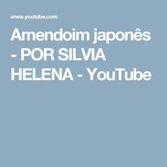 Amendoim japonês - POR SILVIA HELENA - YouTube