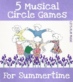 Perfect for Reward Days in the Spring: Musical Circle Games Perfect for Summertime from Let's Play Music Kindergarten Music, Preschool Music, Music Activities, Teaching Music, Movement Activities, Singing Games, Dance Games, Singing Tips, Lets Play Music