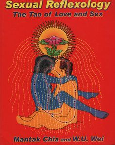 Sexual Reflexology: The Tao of Love and Sex: Mantak Chia and W.U. Wei #rare #sex #book #reflexology
