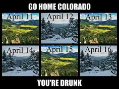 """If your from Colorado you know the phrase, """"Don't like the weather?  Wait 5 minutes it will change!"""""""