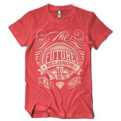 The future belongs to those who dream T-shirt Design (vintage, retro, motivational, inspiring, inspirational, interesting, t-shirts, tee, tees, t shirt, tshirt, creative, graphic, red, men's)