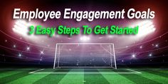 Employee engagement has a direct impact on company performance and profitability but how do you define your employee engagement goals for your organization. Employee Retention, How To Motivate Employees, Good Employee, Job Search Tips, Job Interview Questions, Goals And Objectives, Employee Engagement, Time Management Tips, School Counselor
